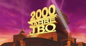 2000 Jahre J.B.O. – was ist da schon eine Woche?