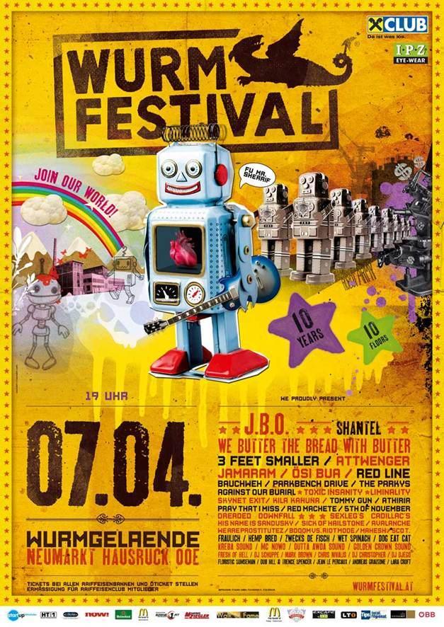 Wurmfestival: 2x2 Tickets zu gewinnen: Dieses Jahr feiert das Wurmfestival sein 10tes Jubiläum und J.B.O. sind dabei. Eine gute Chance für Euch, Tickets für das Indoorfestival in Neumarkt im Hausruckkreis (Oberösterreich) zu gewinnen, haben wir drüben bei venue music: Noch bis zum 25. März 2012 läuft die Verlosung von 2x2 Tickets bzw. Gästelistenplätzen.  http://fans.jbo.de/?p=6254