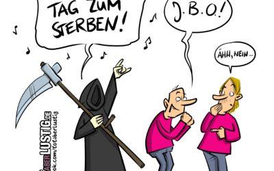 """Cartoon: """"Ein guter Tag zum Sterben…"""""""