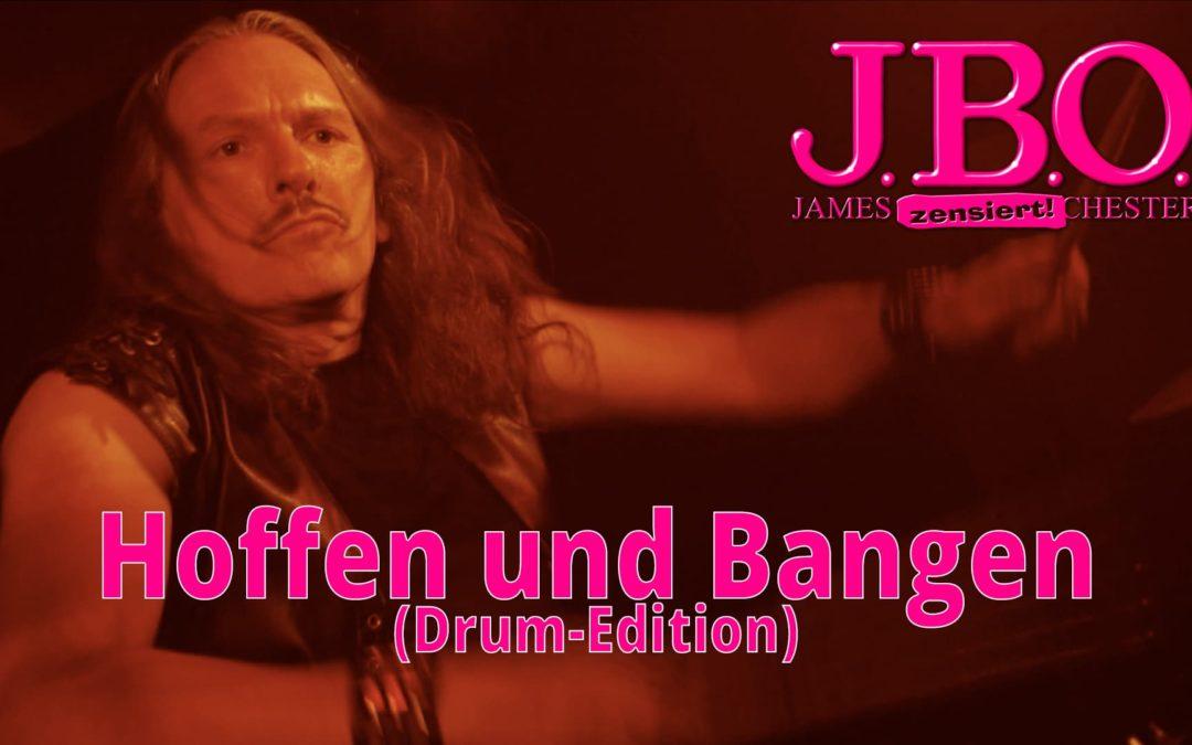 🥁 J.B.O. – Hoffen und Bangen (Drum-Edition)