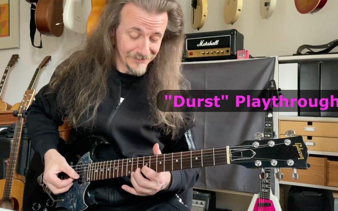 Playthrough: Durst